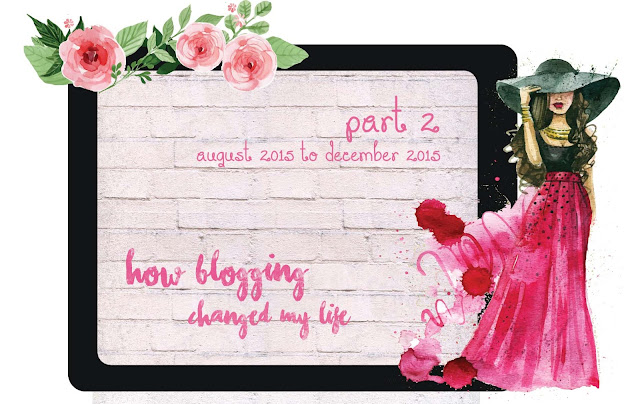 How Blogging Changed My Life [Agustus 2015 - Desember 2015]