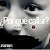 ¿Por qué callar?