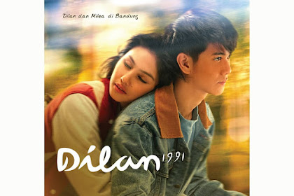 Siap Baper Film Dilan 1991 Tayang 28 Februari 2019 #SekarangDilan1991