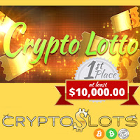 $10,000 Lotto — Win Tickets When You Play Slots at Cryptoslots.com Cryptocurrency Casino