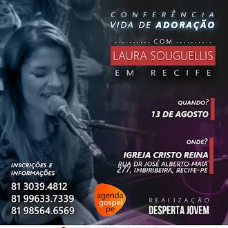Conferência Vida de Adoração com Laura Souguellis em Recife/PE - 13 de Agosto de 2016