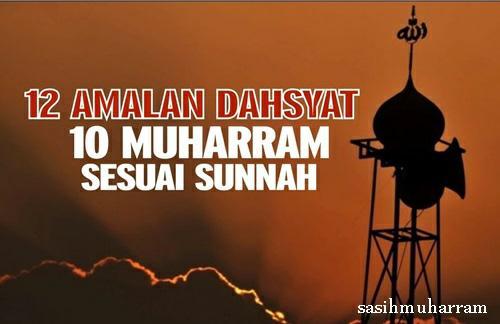 12 Amalan Malam Tanggal 10 Bulan Muharram Sesuai Sunnah