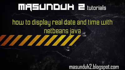 tutorial netbeans-how to display dinamic time (vol.10)