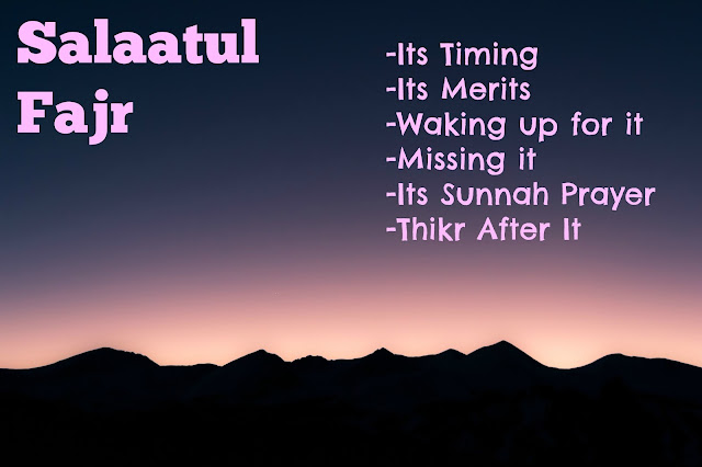 Learn About Salaatul Fajr