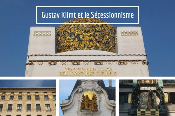 Vienne Vienna Wien Sécessionnisme Art nouveau Gustav Klimt Jugendstil