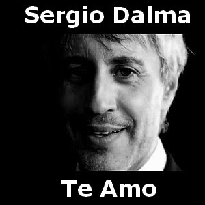 Sergio Dalma - Te Amo