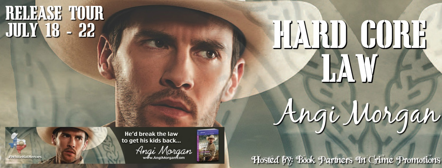 Hard Core Law by Angi Morgan – Promo + #Giveaway @AngiMorganAuthr @BPICPromos #WhiteHatHeroes