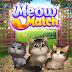 DIVERTIDA MISION DE RESCATE - ((Meow Match)) GRATIS (ULTIMA VERSION FULL PREMIUM PARA ANDROID)