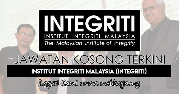 Jawatan Kosong Terkini 2017 di Institut Integriti Malaysia (INTEGRITI)