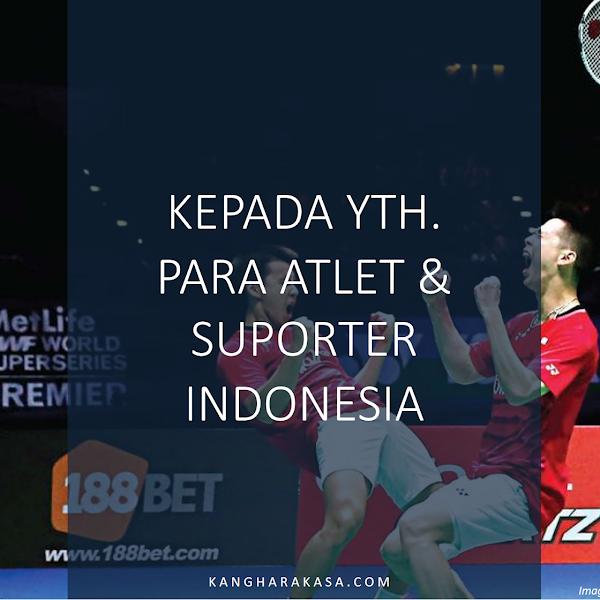 KEPADA YTH. PARA ATLET & SUPORTER INDONESIA DUKUNG BERSAMA ASIAN GAMES 2018