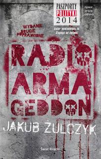"""Radio Armageddon"" Jakub Żulczyk - recenzja"