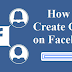 Create Group On Facebook