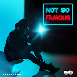 Keffaleng - Not So Famous - Album Download, Itunes Cover, Official Cover, Album CD Cover Art, Tracklist