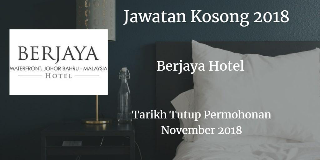Jawatan Kosong BERJAYA HOTEL November 2018