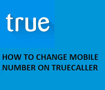 HOW TO CHANGE MOBILE NUMBER ON TRUCALLER 1