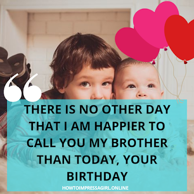 Happy Birthday Brother Quotes, Birth Day Wishes for Brother, Wishes for Brother bday, Birthdaywishes for Brother, Bday Wish Bro, Happy Birthday to Brother