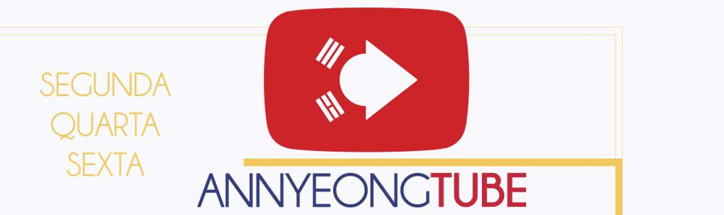 Youtube Annyeong Brasil