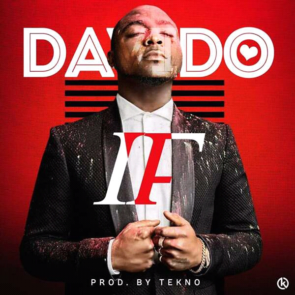 "DAVIDO'S ""IF"" IN REVIEW"