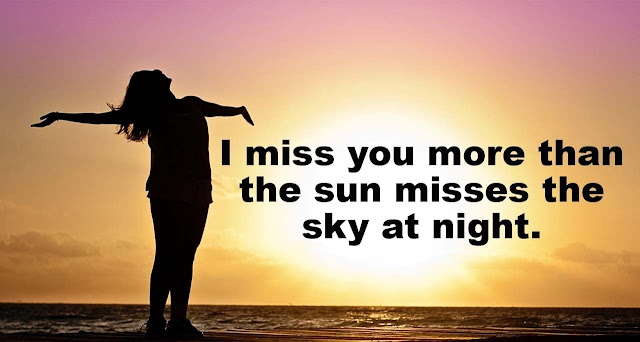 i will miss you quotes,i miss us quotes,funny i miss you quotes,how much i miss you,miss you all,when i miss you,love and miss you quotes,i miss my boyfriend quotes,when you miss someone quotes,miss u images,i miss you sad,
