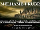 Melhame-i Kübra Büyük Savaş Yaklaşıyor