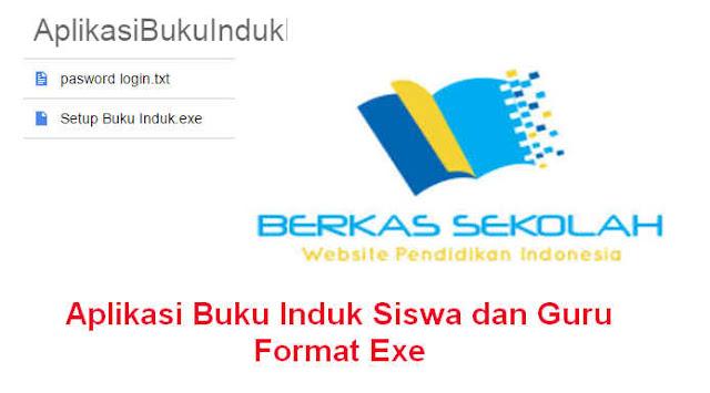 Download Gratis Aplikasi Buku Induk Siswa dan Guru Format Exe