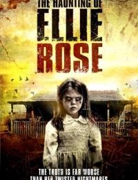 The Haunting Of Ellie Rose | Bmovies