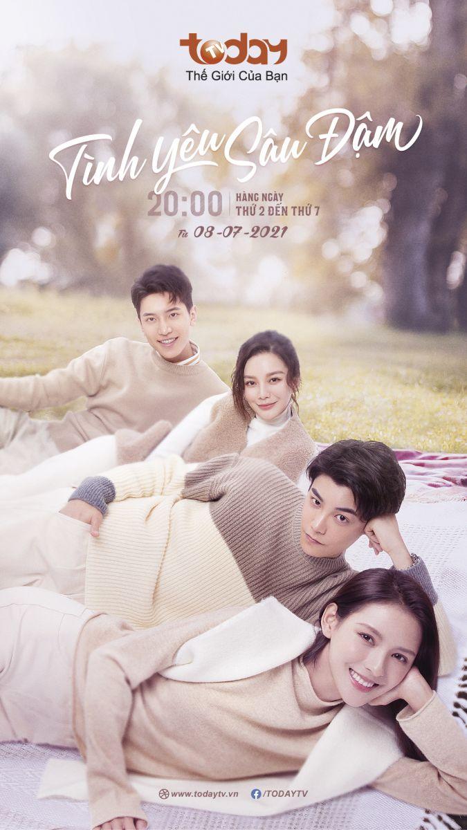 Tình Yêu Sâu Đậm (Bản Trung) - Todaytv (2021)