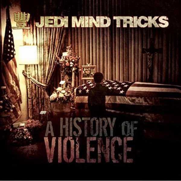 Jedi Mind Tricks - A History of Violence Cover