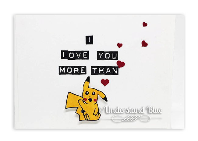 I love you more than Pikachu Card by Understand Blue Stampin' Up!