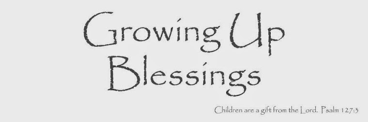 Growing Up Blessings