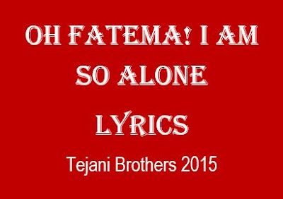 so alone o fatima tejani brothers noha lyrics