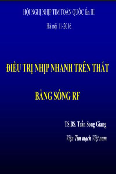 1   dieu tri nhip nhanh tren that bang song RF