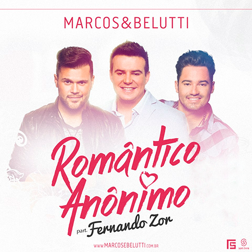 Romântico Anônimo – Marcos & Belutti part. Fernando Zor