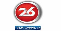 Ver Canal 26 en vivo por internet