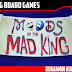Moods of the Mad King Review