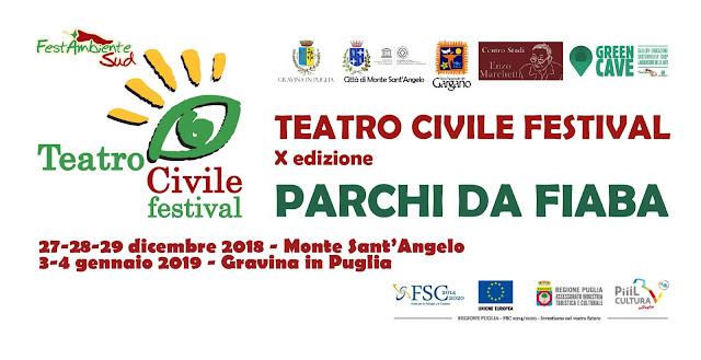 """Con """"Parchi da fiaba"""" a Monte Sant'Angelo e Gravina di Puglia inizia la X edizione del Teatro Civile Festival"""
