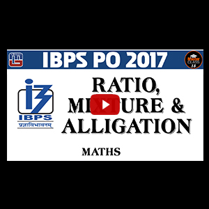 Ratio , Mixture & Alligation | Maths | Lecture 18 | IBPS PO 2017 | Master Class