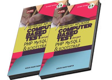 cover-buku-Membuat-Aplikasi-Computer-Based-Test-Dengan-Php-Mysqli-Dan-Bootstrap