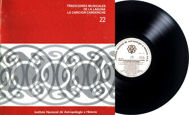 INAH 22 - TRADICIONES MUSICALES DE LA LAGUNA: LA CANCIÓN CARDENCHE