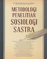 Judul Buku : Metodologi Penelitian Sosiologi Sastra
