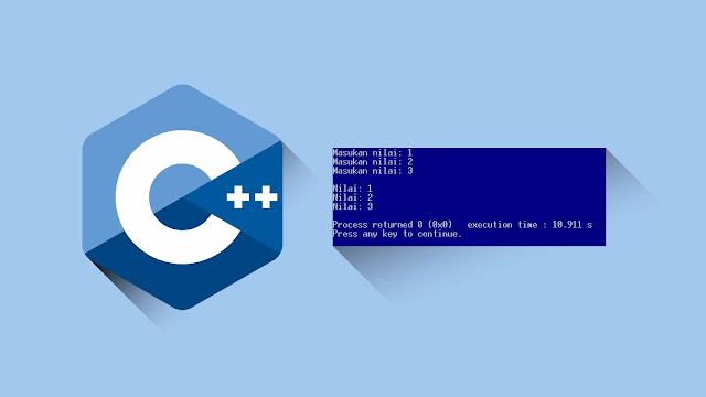 Contoh program C++ menampilkan input dan output perulangan (menggunakna for)