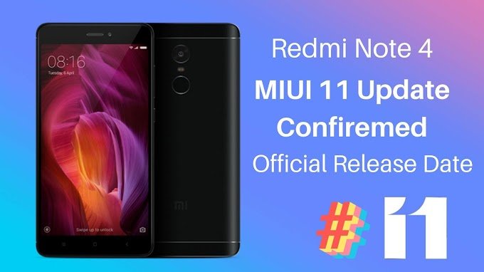 Redmi Note 4 MIUI 11 Update Officially Confirmed | Release Date