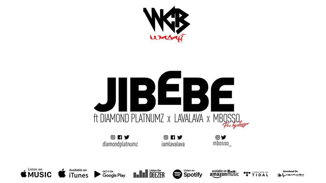 WCB Wasafi Ft. Diamond Platnumz X Lava Lava X Mbosso - Jibebe