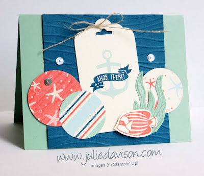 Stampin' Up! Seaside Shore Ahoy There Tag Card #stampinup www.juliedavison.com for July Stamp of the Month Club Card Kit