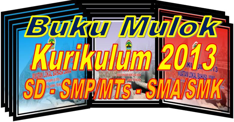 Buku Kurikulum 2013 Muatan Lokal Mulok Untuk Sd Smp Mts Sma Smk Sd Negeri 1 Asemrudung