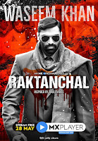 Raktanchal Season 1 Complete Hindi 720p HDRip ESubs Download