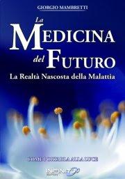 La medicina del futuro - Giorgio Mambretti (salute)