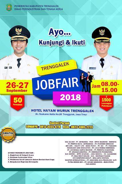 Bingung Pekerjaan !!!? Buruan Datangi Job Fair 2018 Trenggalek