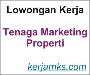 Lowongan Kerja Tenaga Marketing Properti