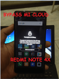 Bypass Mi Cloud Redmi Note 4X